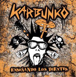 Karbunko - Enseñando los dientes LP